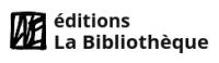 Logo de Bibliothèque (Éditions La)