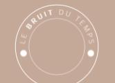 Logo de Bruit du temps (Le)