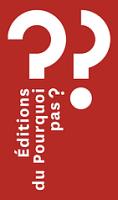 Logo de Pourquoi pas ? (Editions du)